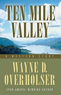 Ten Mile Valley: A Western Story (Five Star Westerns)