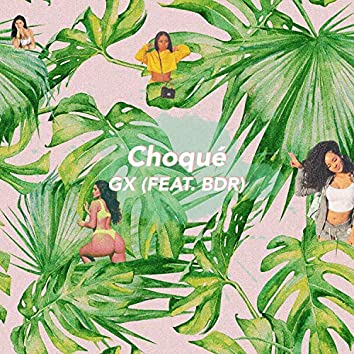 Choqué (feat. BDR)