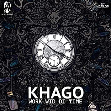 Work Wid Di Time - Single