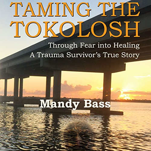 Taming the Tokolosh: Through Fear into Healing audiobook cover art