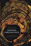 Exploring Christian Ethics: An Introduction to Key Methods and Debates - Craig Hovey