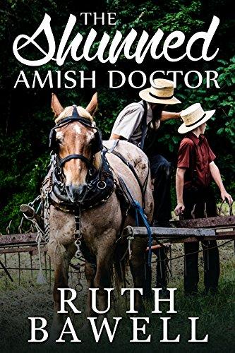 The Shunned Amish Doctor (Amish Romance) - Kindle edition by Bawell, Ruth.  Religion & Spirituality Kindle eBooks @ Amazon.com.