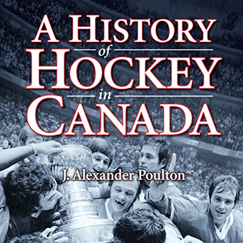 A History of Hockey in Canada cover art