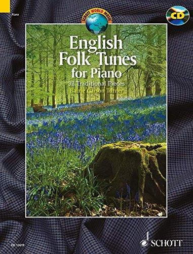 English Folk Tunes for Piano: 32 Traditional Pieces. Klavier. Ausgabe mit CD. (Schott World Music)