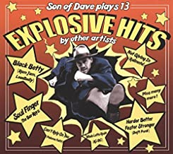 son of dave explosive hits