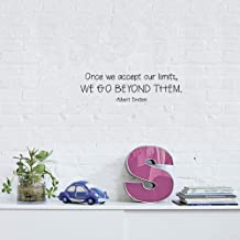 aegeare Wall Art Decor Decals Removable Mural Once We Accept Our Limits, We Go Beyond Them.