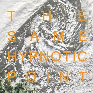 The Same Hypnotic Point