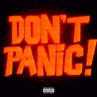 Don't panic ! [Explicit]