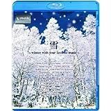 雪~winter with your favorite music~ V-music [Blu-ray]