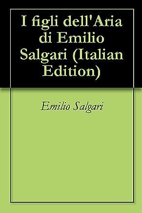 I figli dellAria di Emilio Salgari