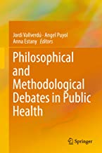 Philosophical and Methodological Debates in Public Health (English Edition)