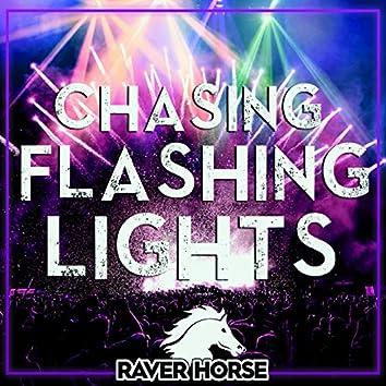 Chasing Flashing Lights