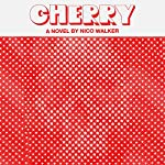 Cherry     A Novel              By:                                                                                                                                 Nico Walker                               Narrated by:                                                                                                                                 Jeremy Bobb                      Length: 8 hrs and 5 mins     507 ratings     Overall 4.2
