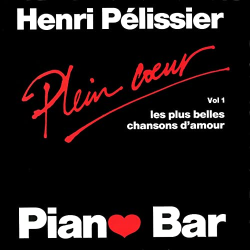 Piano Bar The Most Beautiful Love Songs Les Plus Belles