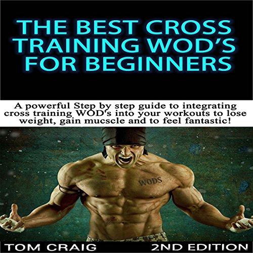 The Best Cross Training WODS for Beginners, 2nd Edition audiobook cover art