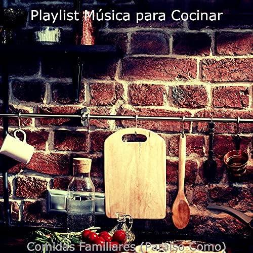 Playlist Música para Cocinar