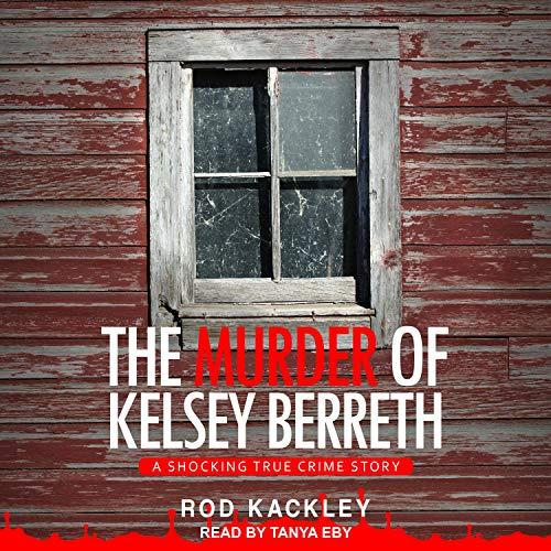 The Murder of Kelsey Berreth Titelbild
