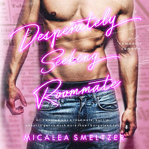 Desperately Seeking Roommate audiobook cover art