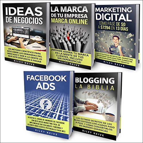Marketing Online: LA BIBLIA: 5 libros en 1 [Online Marketing: The Bible: 5 Books in 1]     El Primer Curso Que Abarca Paso A Paso Todas Las Areas Del Marketing Online              Autor:                                                                                                                                 Riley Reive                               Sprecher:                                                                                                                                 Alfonso Sales                      Spieldauer: 7 Std. und 27 Min.     Noch nicht bewertet     Gesamt 0,0