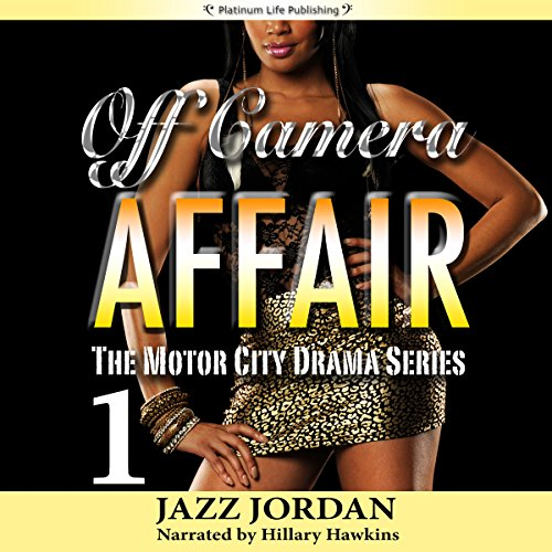 Off Camera Affair 1 audiobook cover art