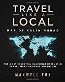 Travel Like a Local - Map of Kaliningrad: The Most Essential Kaliningrad (Russia) Travel Map for Every Adventure