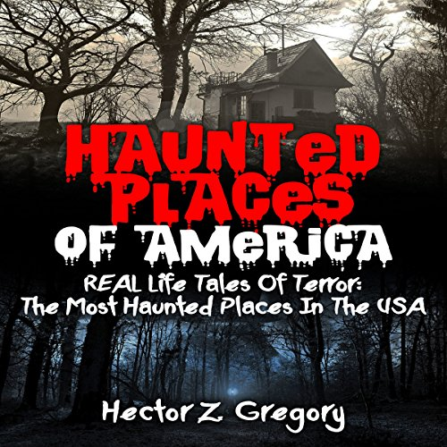 Haunted Places of America audiobook cover art