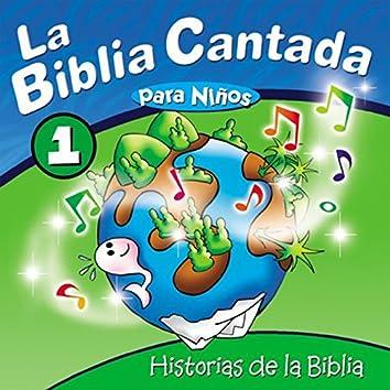 La Biblia Cantada para Niños, Vol. 1