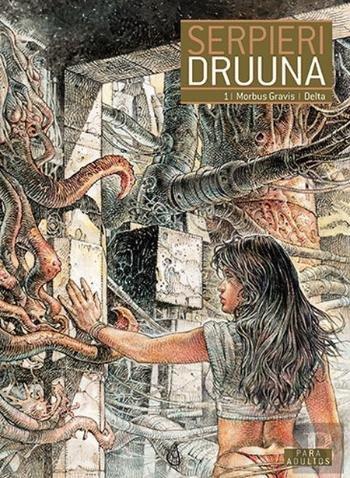 Druuna - Morbus Gravis e Delta
