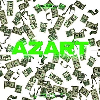 Azart [Explicit]