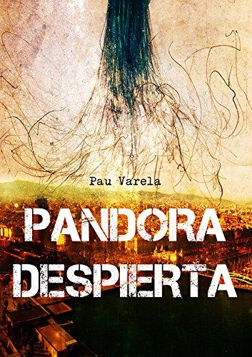 Pandora despierta eBook: Varela, Pau: Amazon.es: Tienda Kindle