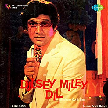 Dilsey Miley Dil (Original Motion Picture Soundtrack)