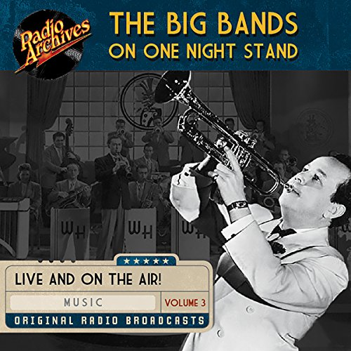 Big Bands on One Night Stand, Volume 3 audiobook cover art