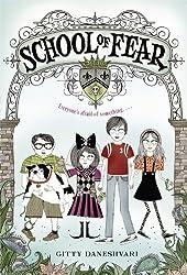 School of Fear series by GittyDaneshvari