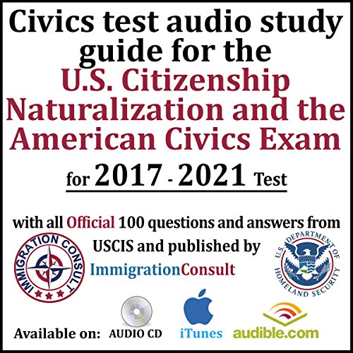 Civics Test Audio Study Guide for the U.S. Citizenship Naturalization and the American Civics Exam cover art