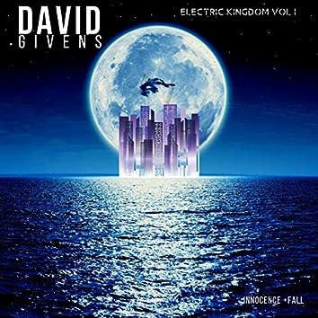 Electric Kingdom Volume I:: Innocence +Fall