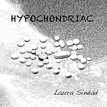 Hypochondriac