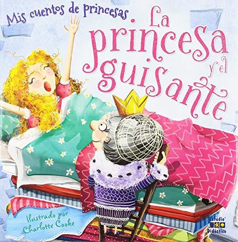 LA PRINCESA Y EL GUISANTE (CUENTOS DE PRINCESAS)