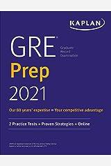 GRE Prep 2021: 2 Practice Tests + Proven Strategies + Online (Kaplan Test Prep) Kindle Edition