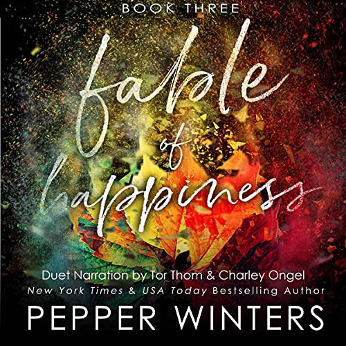 Fable of Happiness: Book Three Audiobook By Pepper Winters cover art