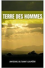 Terre des hommes Format Kindle