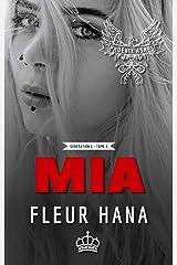 Mia (Phoenix Ashes - Génération 1 - Tome 3) Format Kindle