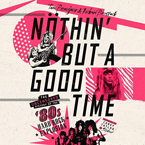 Nöthin' but a Good Time cover art