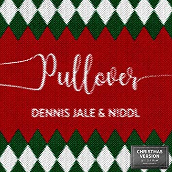 Pullover (Christmas Version)