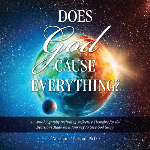 Does God Cause Everything? audiobook cover art