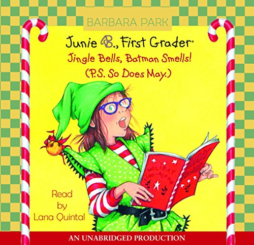 Junie B. Jones #25: Jingle Bells, Batman Smells! (P.S. So Does May.) audiobook cover art