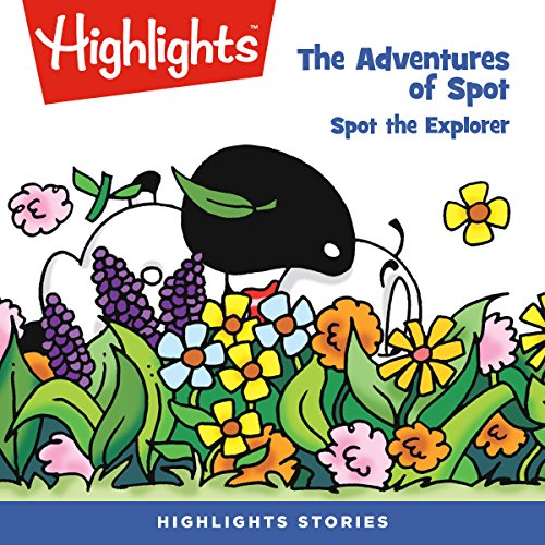 The Adventures of Spot: Spot the Explorer copertina