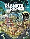 La Planète des riches - Un voyage de la Terre à la thune