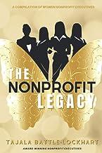 The Nonprofit Legacy: A Compilation of Women Nonprofit Executives