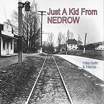 Just a Kid from Nedrow