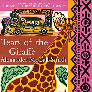 Tears of the Giraffe                   By:                                                                                                                                 Alexander McCall Smith                               Narrated by:                                                                                                                                 Adjoa Andoh                      Length: 5 hrs and 59 mins     12 ratings     Overall 4.5
